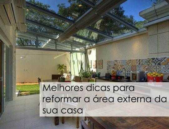 Melhores dicas para reformar a área externa da sua casa