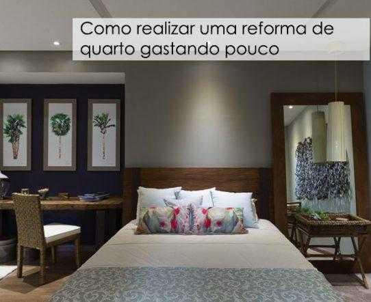 Como realizar uma reforma de quarto gastando pouco
