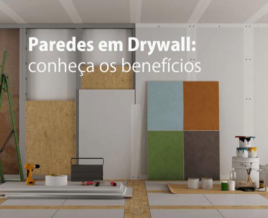 Paredes em Drywall: conheça os benefícios